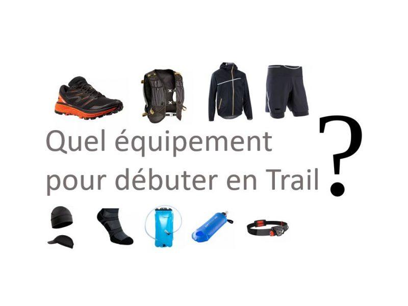 quel équipement pour débuter en trail
