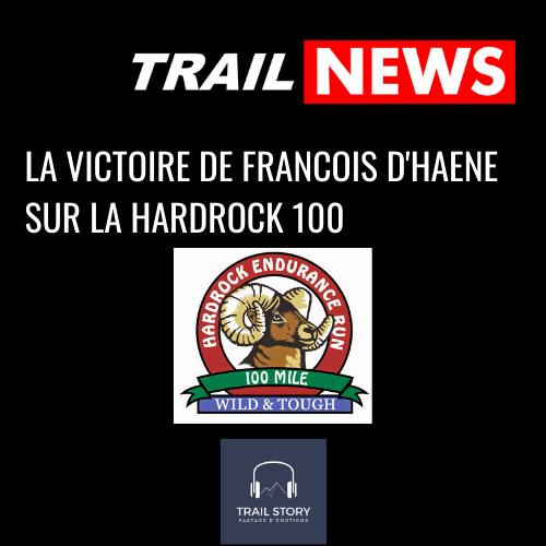 Trail news François d'Haene victoire hardrock 100
